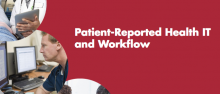 Using Health IT in Practice Redesign: Impact of Health IT on Workflow image